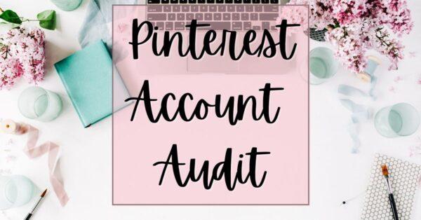Pinterest Account Audit